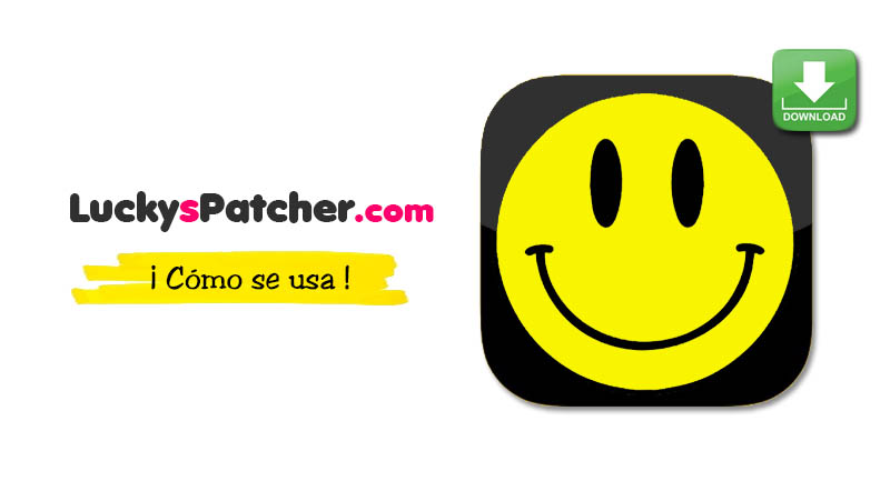 Como Se Usa Lucky Patcher
